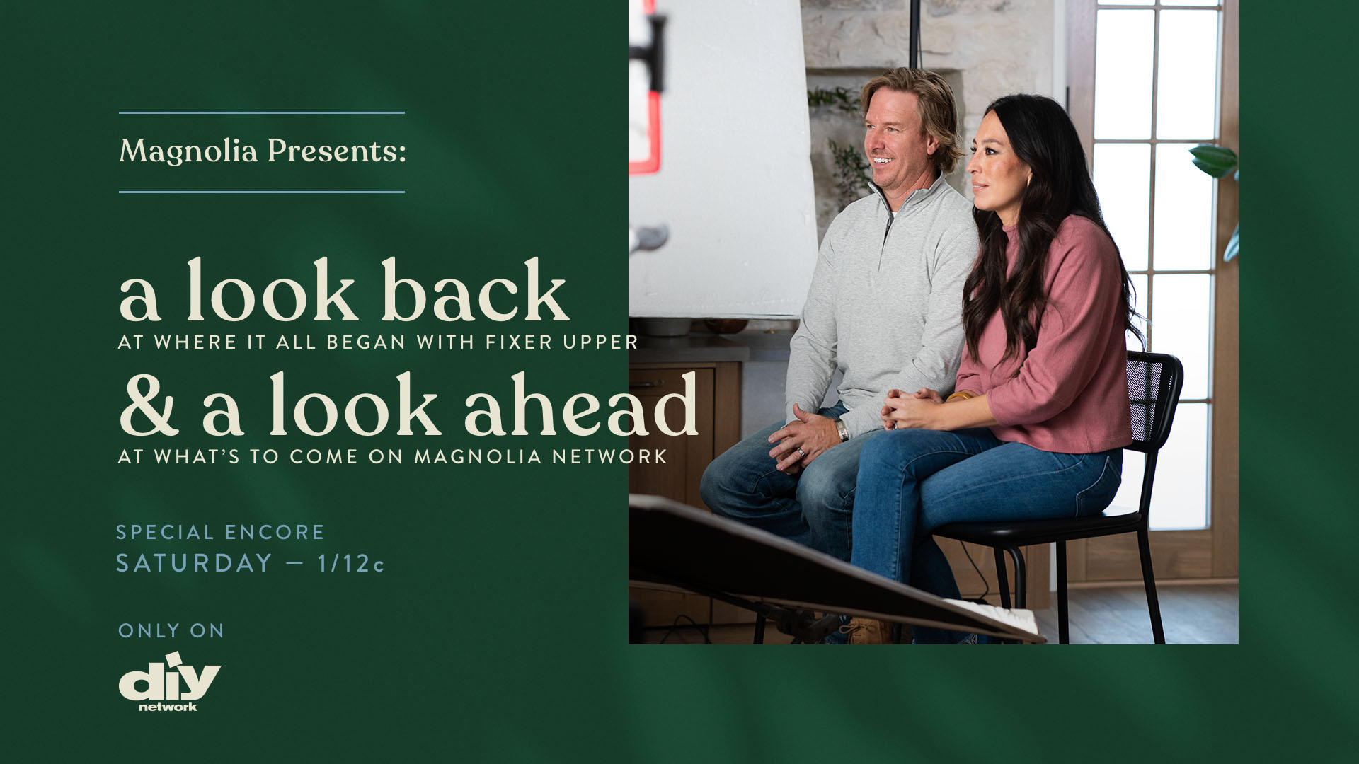 Magnolia Presents: A look back at where it all began with Fixer Upper & a look ahead at what's to come on Magnolia Network - A Special Encore On DIY Network: Saturday, May 16 at 1p|12p CT